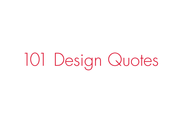 Design Quote Extraordinary 101 Design Quotes  Branding  Identity  Design